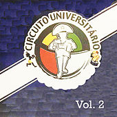 Circuito Universitario, Vol. 2 von Various Artists