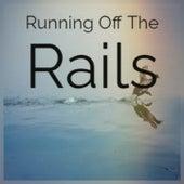 Running Off the Rails de Jim Messina Michael Holliday