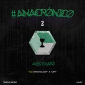 #Anacrônico 2: Abstrato de Templo Negro
