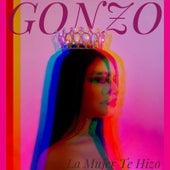 La Mujer Te Hizo by Gonzo