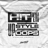 Hit 'em up Style Oops by DJ Mimo Prod.