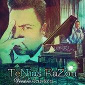 Tenias Razón (Versión Acústica) de Luis MI Popular