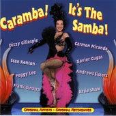 Caramba! It'S The Samba by Various Artists