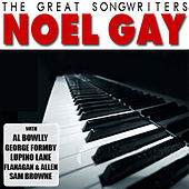 The Great Songwriters - Noel Gay by Various Artists