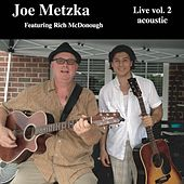 Live, Vol 2: Acoustic by Joe Metzka