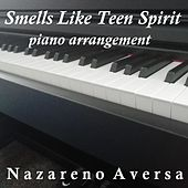 Smells Like Teen Spirit (Piano Arrangement) von Nazareno Aversa