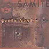 Kambu Angels by Samite