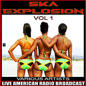Ska Explosion Vol. 1 von Various Artists