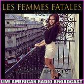 Les Femmes Fatales Vol. 7 by Various Artists