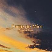 Parte de Mim de Guilherme Gomess