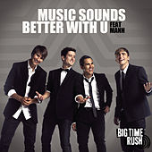 Music Sounds Better de Big Time Rush