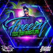 Test Yuh Waistline by Freezy