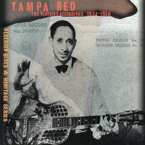 The Bluebird Recordings 1934-1936 by Tampa Red