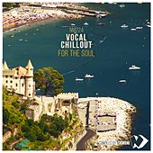 Vocal Chillout for the Soul (Compiled by Nicksher) de Nicksher