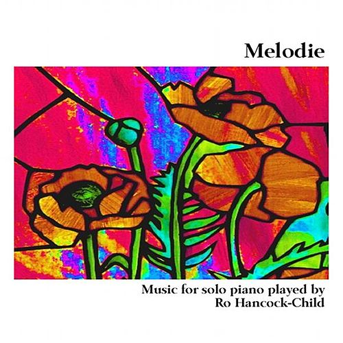 Melodie by Ro Hancock-Child