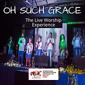 Oh Such Grace (Live) by Ioabc