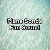 Plane Sonds Fan Sound de Ocean Waves For Sleep (1)