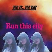 Run This City von Elen