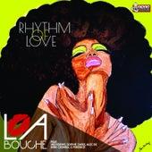 Rhythm of Love von La Bouche