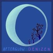 Afterglow von Denizen