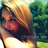 18 And Alive by Chelsea Lee