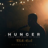 Hunger - From Our Heart to Yours (Live) by Folabi Nuel