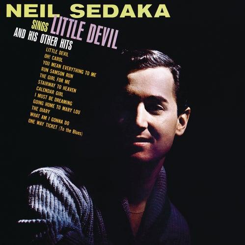 Neil Sedaka Sings: Little Devil And His Other Hits by Neil Sedaka