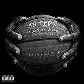 33 Tips (feat. Sassieon Dupris & Tha Vets) by Steph Simon