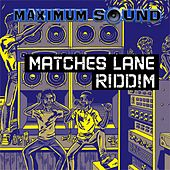 Matches Lane Riddim by Various Artists