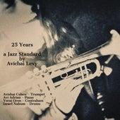 25 Years (feat. Avishai Cohen, Avi Adrian, Yorai Oron & Israel Nahum) fra Avichai Levy