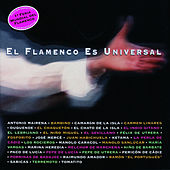 El Flamenco Es Universal by Various Artists