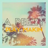 Play Makin' de Peezy