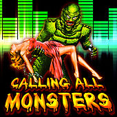 Calling All Monsters (2011 Halloween Edition) de Various Artists