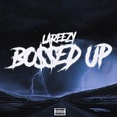 Bossed Up by Reezy