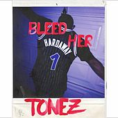 Bleed Her by ToneZ