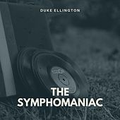 The Symphomaniac von Duke Ellington