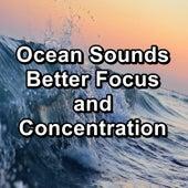 Ocean Sounds Better Focus and Concentration von Yoga Flow