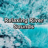 Relaxing River Sounds von Yoga