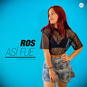 Ros Así Fue by Universo Musical