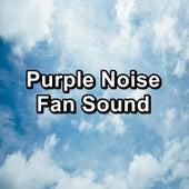 Purple Noise Fan Sound de Binaural Beats