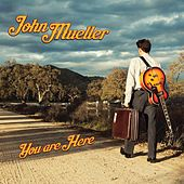 You Are Here by John Mueller
