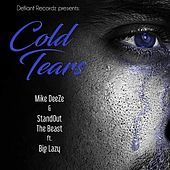 Cold Tears by StandOut The Beast
