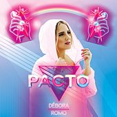 Pacto by Débora Romo