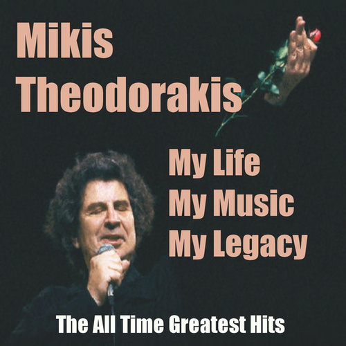 My Life My Music My Legacy - The All Time Greatest Hits by Various Artists
