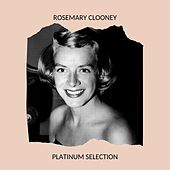 Rosemary Clooney - Platinum Selection de Rosemary Clooney