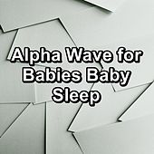 Alpha Wave for Babies Baby Sleep by White Noise Pink Noise