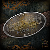 Iron Belt Riddim von Various Artists
