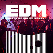 EDM Fiesta de Fin de Verano by Various Artists