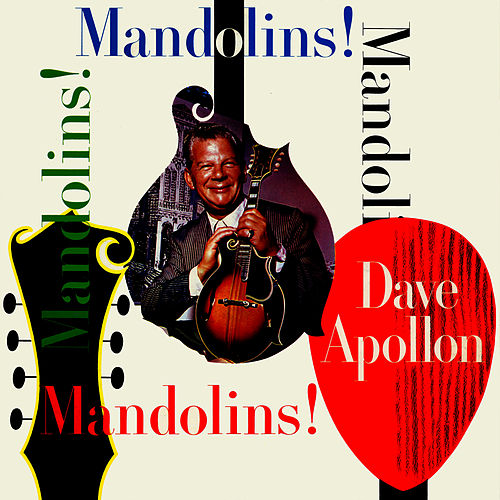 Mandolins! Mandolins! by Dave Apollon