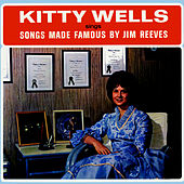 Songs Made Famous By Jim Reeves di Kitty Wells